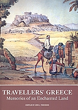 Traveller's Greece, Memories of an Enchanted Land, Συλλογικό έργο, Anagnosis, 2006