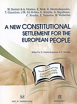 A New Constitutional Settlement for the European People, , Barnier, M., Σάκκουλας Αντ. Ν., 2004