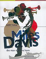 Miles Davis, The man with the horn, McRae, Barry, Απόπειρα, 2005