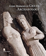 2007, Kyrieleis, Helmut (Kyrieleis, Helmut), Great Moments in Greek Archaeology, , Συλλογικό έργο, Καπόν