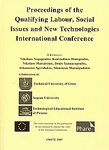 Proceeding of the Qualifying Labour, Social Issues and New Technologies International Conference, , Συλλογικό έργο, Δρόμων, 2005