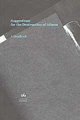 Suggestions for the Destruction of Athens, A Handbook, , Futura, 2006