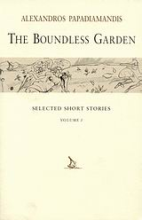 The Boundless Garden, Selected Short Stories, Παπαδιαμάντης, Αλέξανδρος, 1851-1911, Denise Harvey, 2007