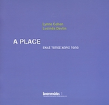 A Place Without a Place, Biennale: 1, Παπαϊωάννου, Ηρακλής, 1962-, Κρατικό Μουσείο Σύγχρονης Τέχνης, 2007