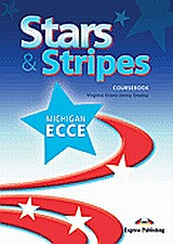 Stars and Stripes Michigan ECCE: Student's Book, , Evans, Virginia, Express Publishing, 2007