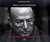 "Theo Angelopoulos: The Making of ""Dust of Time"", , Συλλογικό έργο, Μίλητος, 2008"