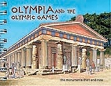 Olympia and the Olympic Games, The Monuments Then and Now, Τριάντη, Ισμήνη, Παπαδήμας Εκδοτική, 2008