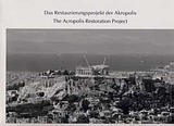 The Acropolis Restoration Project: Photographs by Sokratis Mavrommatis, , , Ελληνικό Ίδρυμα Πολιτισμού, 2008