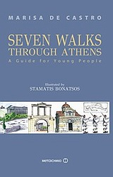 Seven Walks Through Athens, A Guide for Young People, Ντεκάστρο, Μαρίζα, Μεταίχμιο, 2010