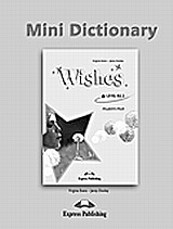 Wishes: Mini Dictionary, , Evans, Virginia, Express Publishing, 2009