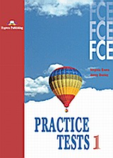 FCE Practice Tests 1: Student's Book, , Evans, Virginia, Express Publishing, 2010