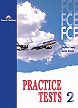 FCE Practice Tests 2: Student's Book, , Evans, Virginia, Express Publishing, 2010