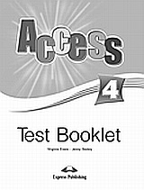 Access 4: Test Booklet, , Evans, Virginia, Express Publishing, 2008