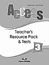 Access 3: Teacher's Resource Pack and Tests, , Evans, Virginia, Express Publishing, 2008