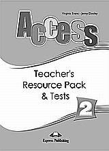 Access 2: Teacher's Resource Pack and Tests, , Evans, Virginia, Express Publishing, 2008