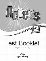 Access 2: Test Booklet, , Evans, Virginia, Express Publishing, 2008