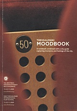 Thessaloniki Moodbook, A Notebook Combined With a City Guide Capturing Moments and Feelings of the City, , Φεστιβάλ Κινηματογράφου Θεσσαλονίκης, 2009