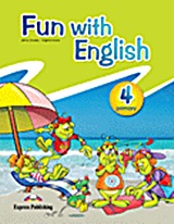 Fun with English 4 Primary: Pupil's Book, , Evans, Virginia, Express Publishing, 2011