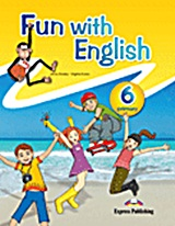 Fun with English 6 Primary: Pupil's Book, , Dooley, Jenny, Express Publishing, 2011