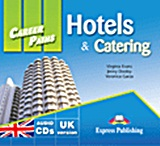 Career Paths: Hotels and Catering: Audio CDs, set of 2, Evans, Virginia, Express Publishing, 2011