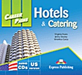 Career Paths: Hotels and Catering: Audio CDs, set of 2, Συλλογικό έργο, Express Publishing, 2011