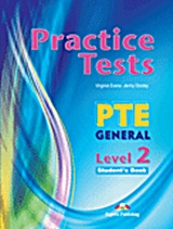 Practice Test PTE General Level 2: Student's Book, , Evans, Virginia, Express Publishing, 2011