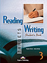 Reading and Writing Targets 3: Student's Book, , Evans, Virginia, Express Publishing, 2011