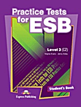 Practice Test for ESB Level 3 (C2): Student's Book, , Evans, Virginia, Express Publishing, 2011