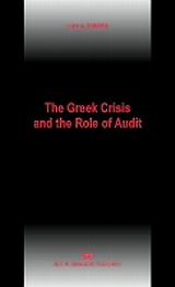 The Greek Crisis and the Role of Audit, , Σαρμάς, Ιωάννης Δ., Σάκκουλας Αντ. Ν., 2012