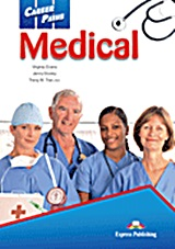Career Paths: Medical: Student's Book, , Evans, Virginia, Express Publishing, 2012