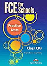 FCE for Schools Practice Tests: Class Audio CDs (set of 3), , Evans, Virginia, Express Publishing, 2012
