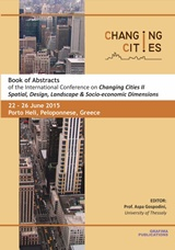 """Book of Abstracts of the International Conference on """"Changing Cities II"""", Spatial, Design, Landscape & Socio-economic Dimensions, Συλλογικό έργο, Γράφημα, 2015"""