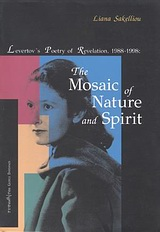 Levertov's Poetry of Revelation, 1988-1998, The Mosaic of Nature and Spirit, Σακελλίου - Schultz, Λιάνα, Τυπωθήτω, 1999