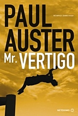 Mr. Vertigo, , Auster, Paul, 1947-, Μεταίχμιο, 2016