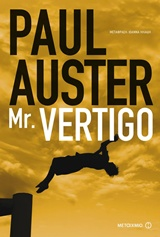 Mr Vertigo, , Auster, Paul, 1947-, Μεταίχμιο, 2016
