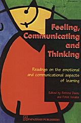 Feeling, Communicating and Thinking, Readings on the Emotional and Communicational Aspects of Learning, Συλλογικό έργο, Εκδόσεις Παπαζήση, 1998