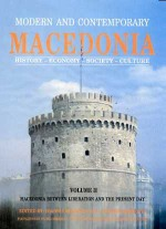 Modern and Contemporary Macedonia, History, Economy, Society, Culture: Macedonia between Liberation and the Present Day, , Παρατηρητής, 0