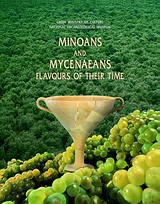 Minoans and Mycenaeans Flavours of their Time, National Archaeological Museum 12 July - 27 November 1999, , Καπόν, 1999