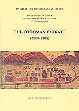 The Ottoman Emirate 1300-1389, Halcyon Days in Crete I. A Symposium Held in Rethymnon 11 13 January 1991, , Πανεπιστημιακές Εκδόσεις Κρήτης, 1994