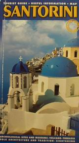 Santorini, Santorini, a Unique Place: Tourist Guide, Useful Information, Map, Μουστεράκη, Ρεγγίνα, Αδάμ - Πέργαμος, 0