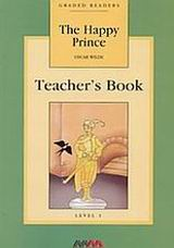 The Happy Prince, Level 1: Teacher's Book, Wilde, Oscar, 1854-1900, MM Publications, 2001