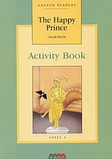 The Happy Prince, , Wilde, Oscar, 1854-1900, MM Publications, 2001