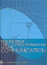From the Time of Frictories to Present Day Satellite Communication, OTE, a History of Fifty Years, Συλλογικό έργο, Μνήμες, 2000