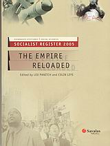 2005, Panitch, Leo (Panitch, Leo), Socialist Register 2005, The Empire Reloaded, Συλλογικό έργο, Σαββάλας