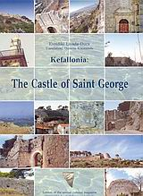Kefallonia: The Castle of Saint George, The History of the Castle, Sovereingns and Citizens, Λειβαδά - Ντούκα, Ευρυδίκη, Οδύσσεια, 0
